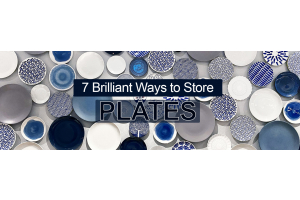 7 Brilliant Ways to Store Plates